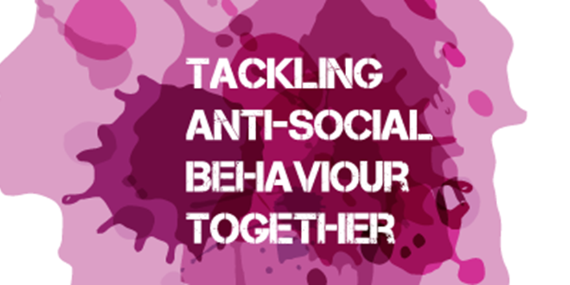 Anti-Social Behaviour Support for our Customers | Ch